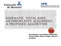 Kinematic Total Knee Arthroplasty Alignment, A Proposed Algorithm