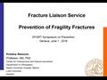 Fls Fracture Liaison Service