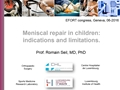 Meniscal Repair In Children Indications And Limitations