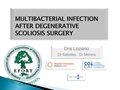 Multibacterial Infection After Degenerative Scoliosis Surgery