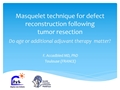 Masquelet Technique For Defect Reconstruction Following Tumor Resection - Do Age Or Additional (Neo-) Adjuvant Therapy Matter?