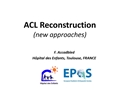 ACL Reconstruction (New Approaches)