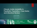 Chronic Ankle Instability In Paediatric Population, Case Series And Literature Review