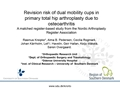 Revision Risks Of Dual Mobility Cups In Total Hip Arthroplasty