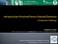 Intraarticular Proximal Femur Osteoid Osteoma: The Diagnostic Challenge