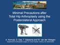 No Increased Dislocation Rate With Minimal Precautions After Total Hip Arthroplasty Surgery Using The Posterolateral Approach. A Prospective, Comparative Safety Study