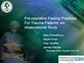 Pre-Operative Fasting Practices For Trauma Patients: An Observational Study