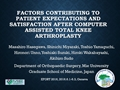Factors Contributing To Patient Expectations And Satisfaction After Computer Assisted Total Knee Arthroplasty