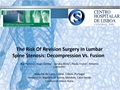 The Risk Of Revision Surgery In Lumbar Spine Stenosis: Decompression Vs. Fusion