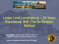 Lower Limb Lengthening - 20-Years Experience With The De Bastiani Method