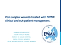 Post-Surgical Wounds Treated With NPWT: Clinical And Out-Patient Management