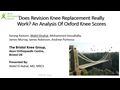 Does Revision Knee Replacement Really Work? An Analysis Of Oxford Knee Scores