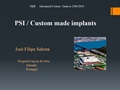 PSI And Custom Made Implants
