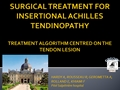 Surgical Guidelines For Insertional Achilles Tendinopathy