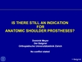 Are There Still Indications For Anatomic TSA?