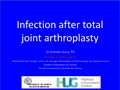 Infections After Total Joint Arthroplasty