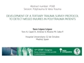 Development Of A Tertiary Trauma Survey Protocol To Detect Missed Injuries In Polytrauma Patients