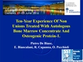 Ten-Year Experience Of Non-Unions Treated With Autologous Bone Marrow Concentrate And Osteogenic Protein-1