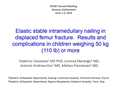 Elastic Stable Intramedullary Nailing In Displaced Femur Fracture. Results And Complications In Children Weighing 50 Kg (110 Lb) Or More