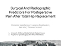 Surgical And Radiographic Predictors For Post-Operative Pain After Total Hip Replacement