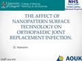 The Effects Of Nanopattern Surface Technology On Orthopaedic Joint Replacement Infection