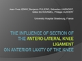 The Influence Of The Section Of The Antero-Lateral Knee Ligament On Anterior Laxity Of The Knee. An Experimental Study