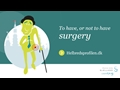To Have, Or Not To Have Surgery (The Health Profile) Helbredsprofilen.Dk