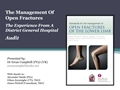The Management Of Open Fractures - The Experience From A District General Hospital