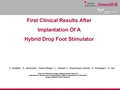 First Clinical Results After Implantation Of A Hybrid Drop Foot Stimulator