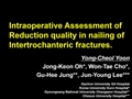 Intraoperative Assessment Of Reduction Quality In Nailing Of Intertrochanteric Fractures