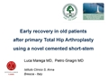 Early Recovery In Old Patients After Primary Total Hip Arthroplasty Using A Novel Cemented Short-Stem