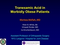 Use Of Tranexamic Acid In Morbidly Obese Patients