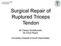 Surgical Repair Of Ruptured Triceps Tendon