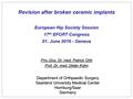 Revision After Broken Ceramic Implants