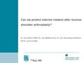Can We Predict Internal Rotation After Reverse Shoulder Arthroplasty?