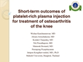 Short-Term Outcomes Of Platelet-Rich Plasma Injection In Osteoarthritis Knee Patients