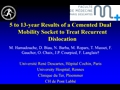 Five To 13-Year Results Of A Cemented Dual Mobility Socket To Treat Recurrent Dislocation