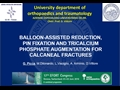 Balloon-Assisted Reduction, Pin Fixation And Tricalcium Phosphate Augmentation For Calcaneal Fractures