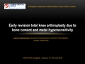 Early Revision Total Knee Arthroplasty Due To Bone Cement And Metal Hypersensitivity