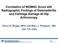 Correlation Of WOMAC Score With Radiographic Findings Of Osteoarthritis And Cartilage Damage At Hip Arthroscopy