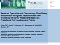 Reduced Operative And Fluoroscopy Time Using A Novel Non-Navigated Technique For Safe Transiliac S1 Screw Placement Based On Predefined Entry And Aiming Points