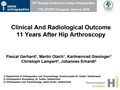 Clinical And Radiological Outcome At Mean Follow-Up Of 11 Years After Hip Arthroscopy