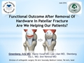 Functional Outcome After Removal Of Hardware In Patellar Fracture. Are We Helping Our Patients?