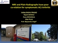 MRI And Plain Radiographs Have Poor Co-Relation For Symptomatic ACJ Arthritis
