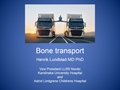 Bone Transport For Bone Defects