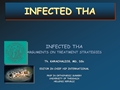 Revision Of The Infected THA