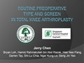 Routine Preoperative Type And Screen In Total Knee Arthroplasty