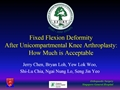 Fixed Flexion Deformity After Unicompartmental Knee Arthroplasty: How Much Is Acceptable