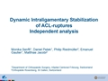 Dynamic Intraligamentary Stabilization Of ACL-Ruptures – An Independent Analysis