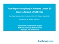 Total Hip Arthroplasty In Patients Under 30 Years: A Long-Term Report Of 153 Hips